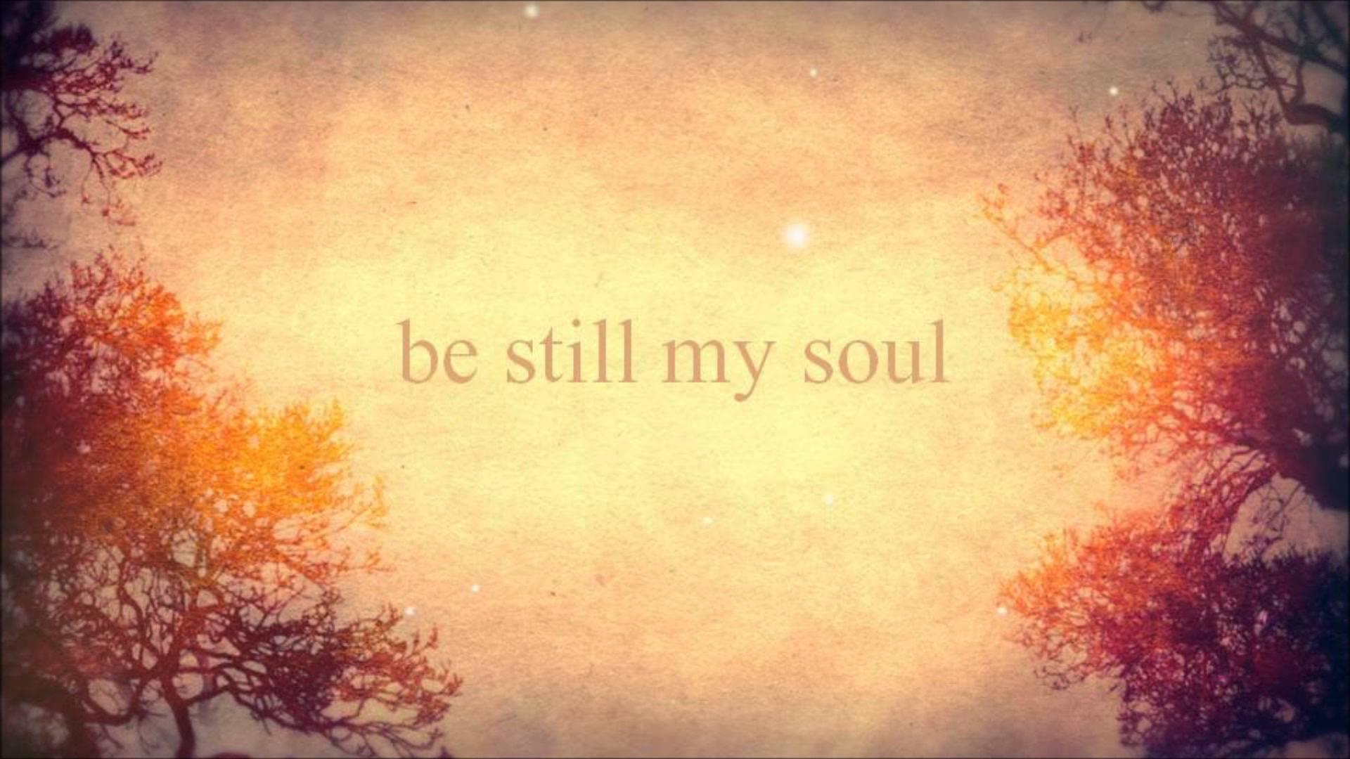 Be Still My Soul By Libera Christian Forums