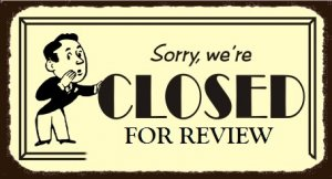 Closed for Review Sorry.jpg