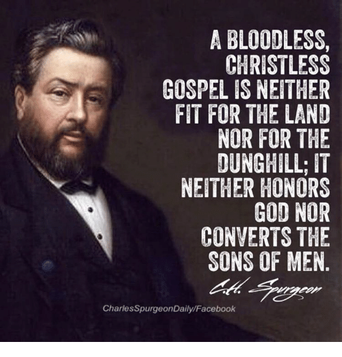 a-bloodless-christ-less-gospel-is-neither-fit-for-the-13496265.png