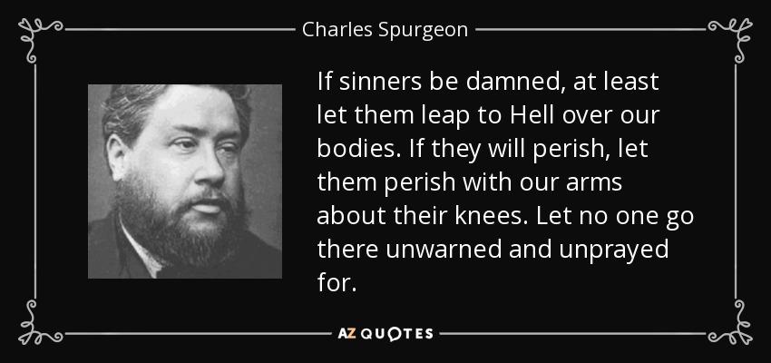 Spurgeon - sinners leap unwarned.jpg