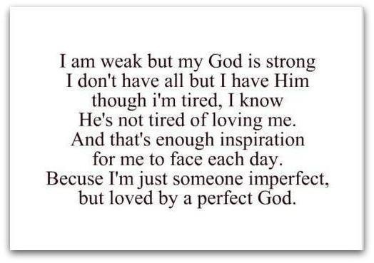 Christian Just someone imperfect but loved by a perfect God.jpg
