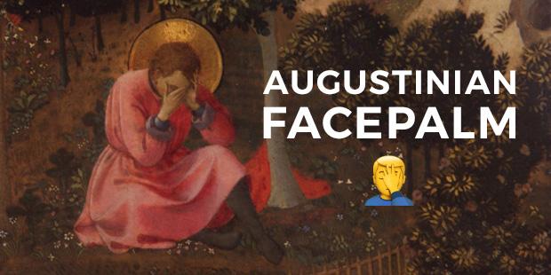 augustinian_facepalm.jpg
