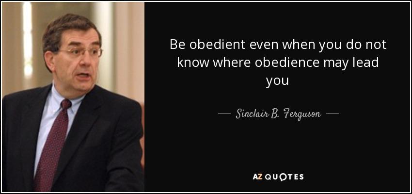 Sinclair B. Ferguson - Be Obedient....jpg