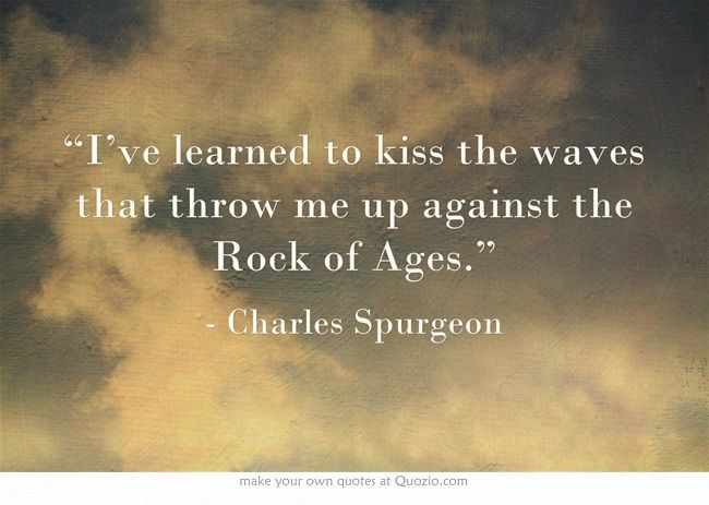 Spurgeon - Ive learned to kiss the waves...............png