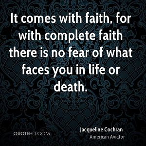 924501059-jacqueline-cochran-aviator-it-comes-with-faith-for-with-complete