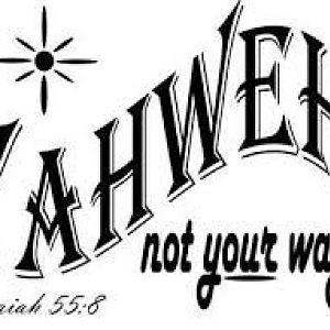 Yahweh not your way