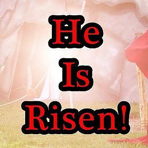 He Is Risen!!!  Enjoy the video!