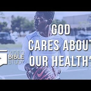 What Does The Bible Say About Health? - YouTube