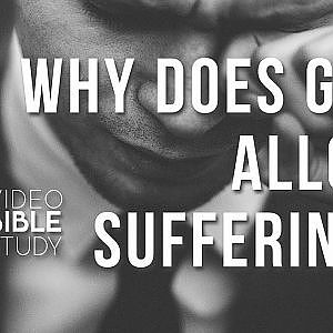 Why Does God Allow Suffering? | Good God in a Chaotic World? - YouTube