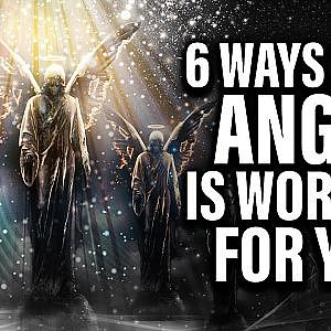 6 ways angels are working
